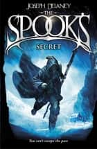 The Spook's Secret - Book 3 ebook by