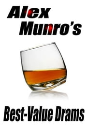 Alex Munro's Best Value Drams ebook by William McIntyre,Alex Munro