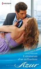 L'ultimatum d'un milliardaire ebook by Cathy Williams