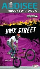 BMX Street ebook by Book Buddy Digital Media, Patrick G. Cain