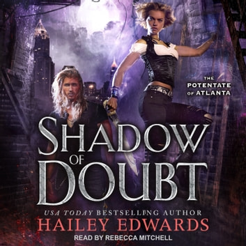 Shadow of Doubt audiobook by Hailey Edwards