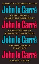 The Honourable Schoolboy ebook by John le Carré