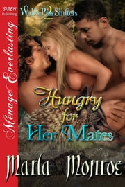 Hungry for Her Mates ebook by Marla Monroe