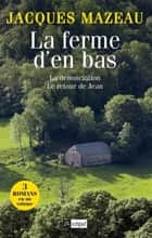 La ferme d'en bas ebook by Jacques Mazeau