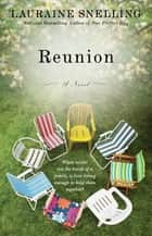 Reunion ebook by Lauraine Snelling