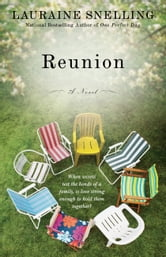 Reunion - A Novel ebook by Lauraine Snelling