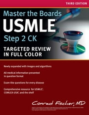 Master the Boards USMLE Step 2 CK ebook by Conrad Fischer, MD