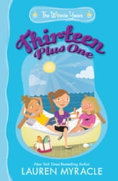 Thirteen Plus One ebook by Lauren Myracle