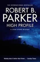High Profile ebook by Robert B. Parker