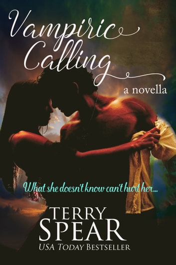 Vampiric Calling - A Vampire Novella ebook by Terry Spear