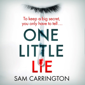 One Little Lie audiobook by Sam Carrington