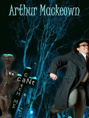 Can't Catch Me ebook by Arthur Mackeown