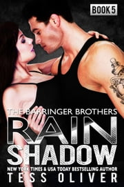 Rain Shadow Book 5 - The Barringer Brothers ebook by Tess Oliver