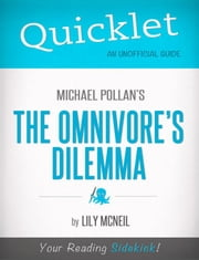 Quicklet on Michael Pollan's The Omnivore's Dilemma ebook by Lily  McNeil