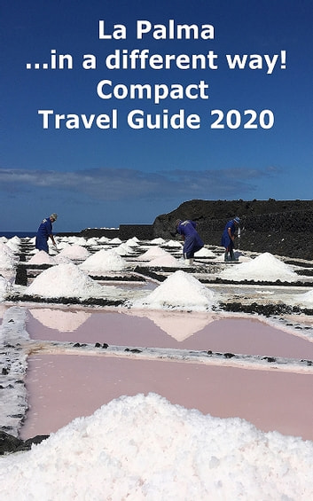 La Palma ...in a different way! Compact Travel Guide 2020 ebook by Andrea Müller ENG