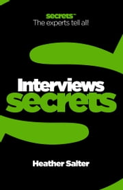 Interviews (Collins Business Secrets) ebook by Heather Salter