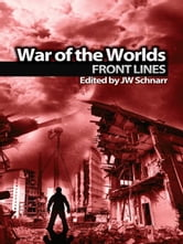 War of the Worlds: Frontlines ebook by Schnarr, JW