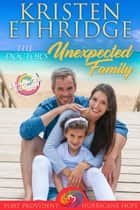 The Doctor's Unexpected Family (Enhanced Edition) ebook by Kristen Ethridge