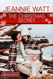 The Christmas Secret ebook by Jeannie Watt