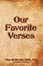 Our Favorite Verses ebook by Tina Ware-Walters, Judy Johnson