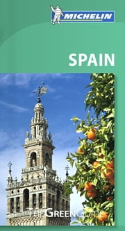 Michelin Green Guide Spain ebook by Michelin Travel & Lifestyle