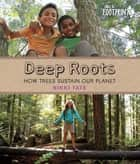 Deep Roots ebook by Nikki Tate