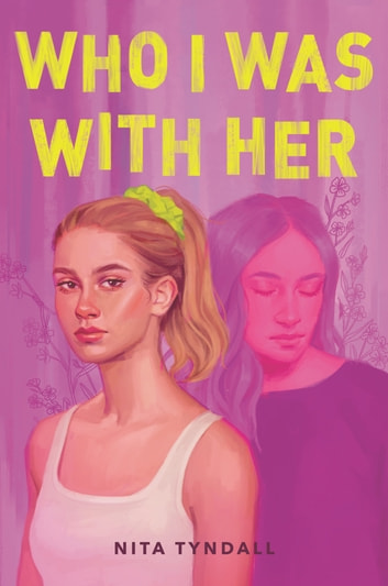 Who I Was with Her ebook by Nita Tyndall