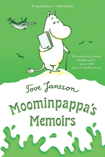 Moominpappa's Memoirs ebook by Tove Jansson