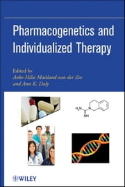Pharmacogenetics and Individualized Therapy ebook by Anke-Hilse Maitland-van der Zee,Ann K. Daly