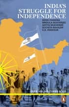 India's Struggle for Independence ebook by Bipan Chandra, Mridula Mukherjee, Aditya Mukherjee,...