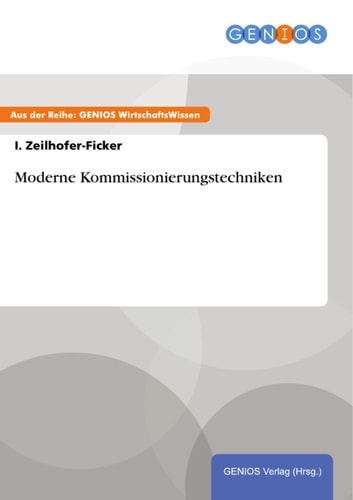 Moderne Kommissionierungstechniken ebook by I. Zeilhofer-Ficker