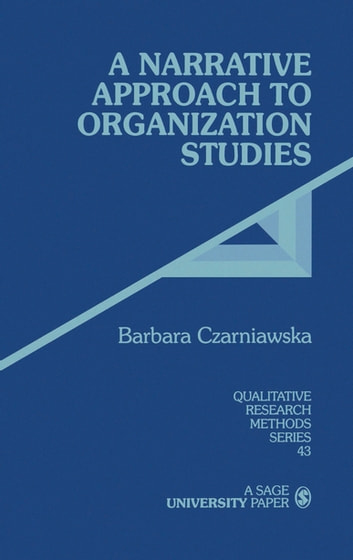 A Narrative Approach to Organization Studies ebook by