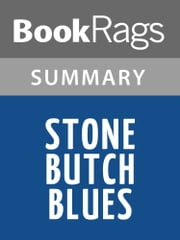 Stone Butch Blues by Leslie Feinberg | Summary & Study Guide ebook by BookRags