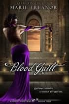 Blood Guilt ebook by Marie Treanor