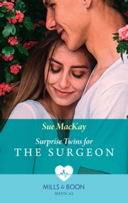 Surprise Twins For The Surgeon (Mills & Boon Medical) 電子書 by Sue MacKay