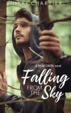 Falling From The Sky ebook by Nikki Chartier