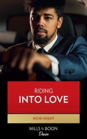 Riding Into Love (The Barrington Brothers, Book 3) ebook by Nicki Night