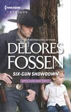 Six-Gun Showdown ebook by Delores Fossen