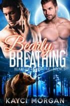 Bearly Breathing ebook by