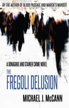 The Fregoli Delusion ebook by Michael J. McCann