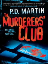 The Murderers' Club ebook by P.D. Martin