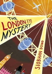 The London Eye Mystery ebook by Siobhan Dowd