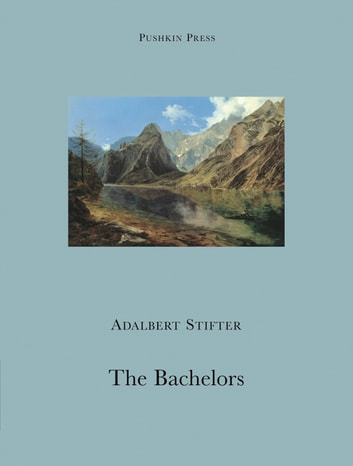 Bachelors ebook by Adalbert Stifter