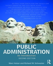 Public Administration - An Introduction ebook by Marc Holzer,Richard W Schwester