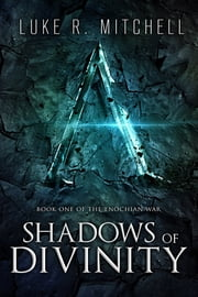 Shadows of Divinity ebook by Luke Mitchell