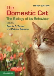 The Domestic Cat - The Biology of its Behaviour ebook by Dennis C. Turner,Patrick Bateson
