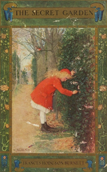 The Secret Garden - Bestsellers and famous Books ebook by Frances Hodgson Burnett