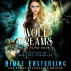 Wolf Dreams audiobook by Aimee Easterling