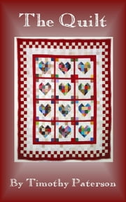 The Quilt ebook by Timothy Paterson