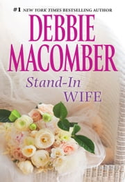 Stand-In Wife ebook by Debbie Macomber